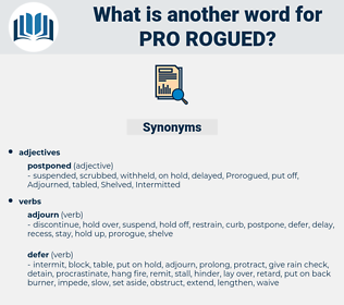 pro-rogued, synonym pro-rogued, another word for pro-rogued, words like pro-rogued, thesaurus pro-rogued