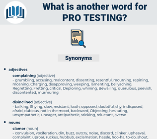 pro testing, synonym pro testing, another word for pro testing, words like pro testing, thesaurus pro testing