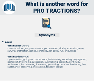 pro tractions, synonym pro tractions, another word for pro tractions, words like pro tractions, thesaurus pro tractions