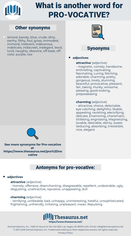 pro-vocative, synonym pro-vocative, another word for pro-vocative, words like pro-vocative, thesaurus pro-vocative
