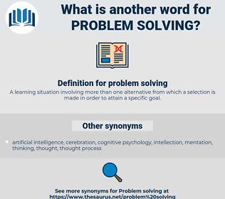 problem solving, synonym problem solving, another word for problem solving, words like problem solving, thesaurus problem solving