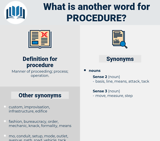 procedure, synonym procedure, another word for procedure, words like procedure, thesaurus procedure