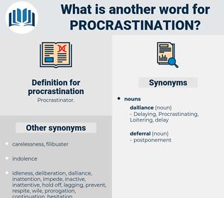 procrastination, synonym procrastination, another word for procrastination, words like procrastination, thesaurus procrastination
