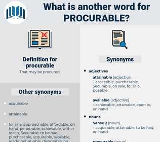procurable, synonym procurable, another word for procurable, words like procurable, thesaurus procurable