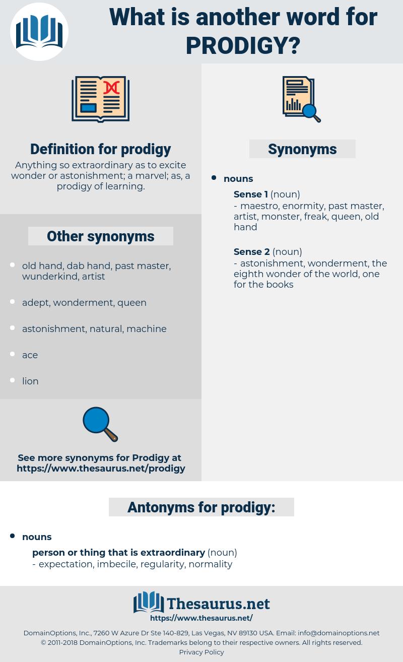 prodigy, synonym prodigy, another word for prodigy, words like prodigy, thesaurus prodigy