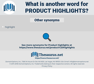 product highlights, synonym product highlights, another word for product highlights, words like product highlights, thesaurus product highlights