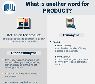 product, synonym product, another word for product, words like product, thesaurus product