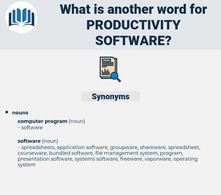 productivity software, synonym productivity software, another word for productivity software, words like productivity software, thesaurus productivity software