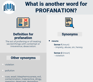 profanation, synonym profanation, another word for profanation, words like profanation, thesaurus profanation