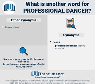 professional dancer, synonym professional dancer, another word for professional dancer, words like professional dancer, thesaurus professional dancer