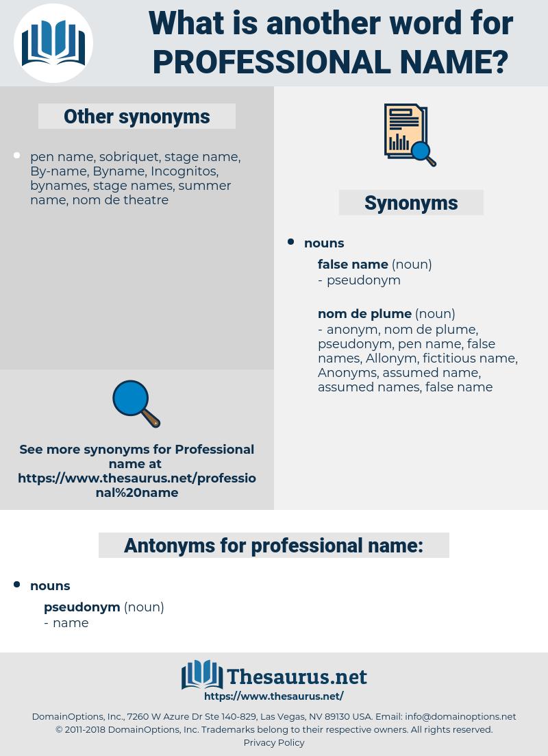 professional name, synonym professional name, another word for professional name, words like professional name, thesaurus professional name