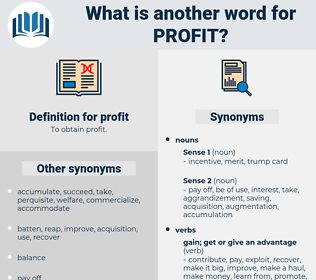 profit, synonym profit, another word for profit, words like profit, thesaurus profit
