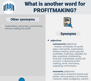 profitmaking, synonym profitmaking, another word for profitmaking, words like profitmaking, thesaurus profitmaking