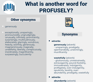 profusely, synonym profusely, another word for profusely, words like profusely, thesaurus profusely