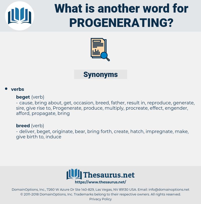progenerating, synonym progenerating, another word for progenerating, words like progenerating, thesaurus progenerating
