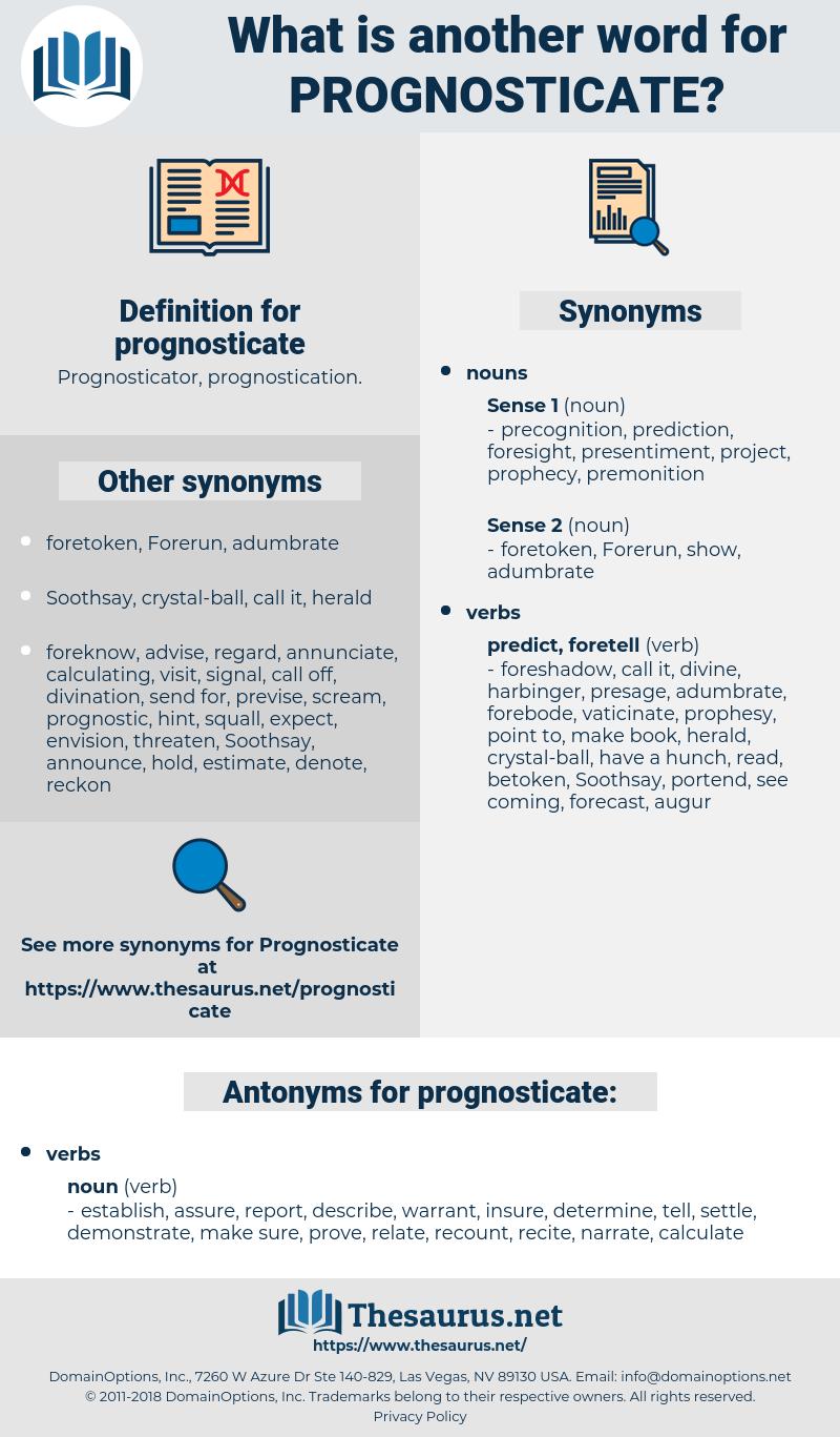 prognosticate, synonym prognosticate, another word for prognosticate, words like prognosticate, thesaurus prognosticate