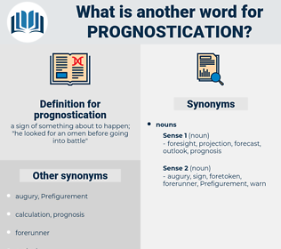 prognostication, synonym prognostication, another word for prognostication, words like prognostication, thesaurus prognostication