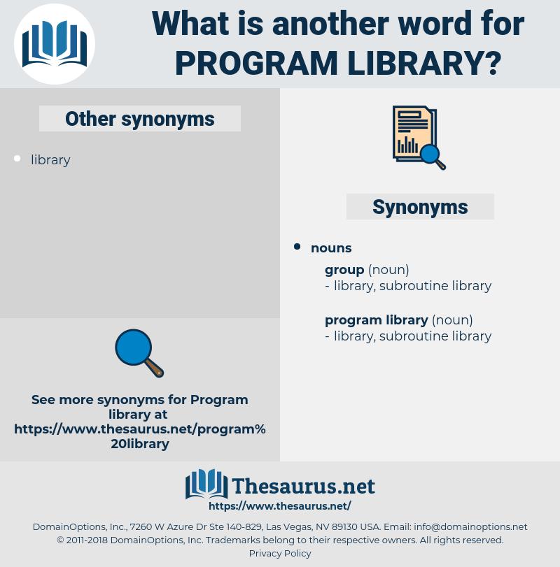 program library, synonym program library, another word for program library, words like program library, thesaurus program library