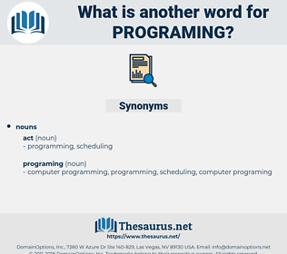 programing, synonym programing, another word for programing, words like programing, thesaurus programing