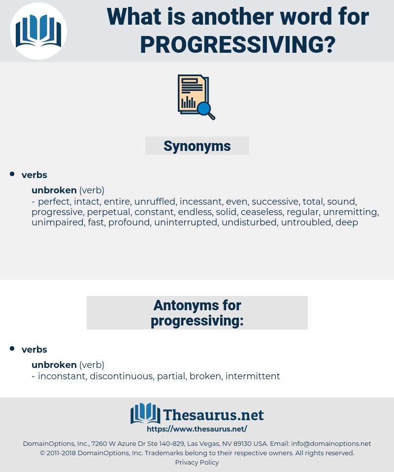 progressiving, synonym progressiving, another word for progressiving, words like progressiving, thesaurus progressiving