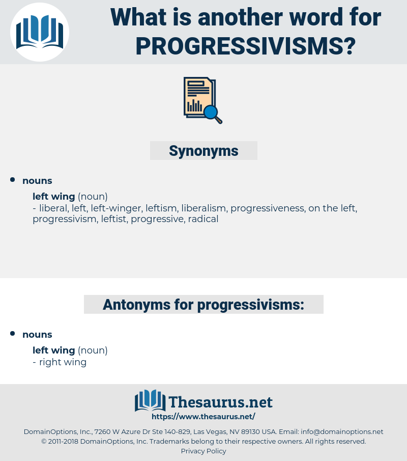 progressivisms, synonym progressivisms, another word for progressivisms, words like progressivisms, thesaurus progressivisms
