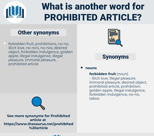 prohibited article, synonym prohibited article, another word for prohibited article, words like prohibited article, thesaurus prohibited article
