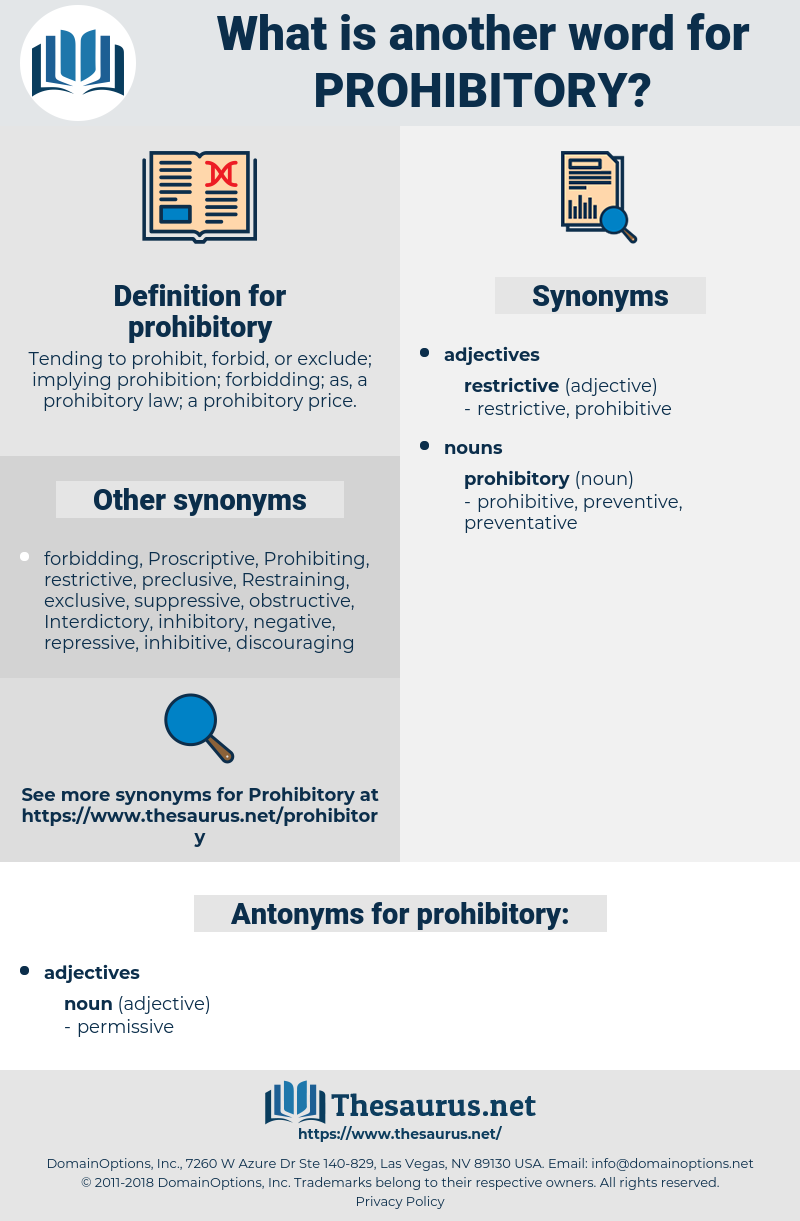prohibitory, synonym prohibitory, another word for prohibitory, words like prohibitory, thesaurus prohibitory