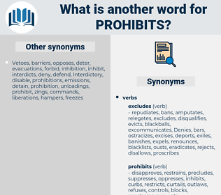 prohibits, synonym prohibits, another word for prohibits, words like prohibits, thesaurus prohibits