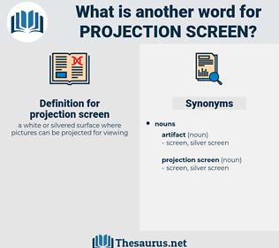 projection screen, synonym projection screen, another word for projection screen, words like projection screen, thesaurus projection screen
