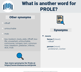 prole, synonym prole, another word for prole, words like prole, thesaurus prole