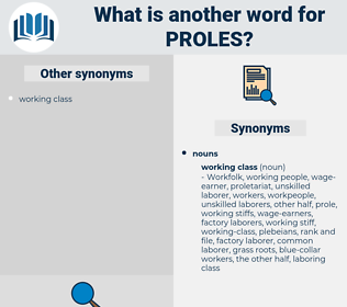 proles, synonym proles, another word for proles, words like proles, thesaurus proles