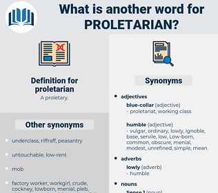 proletarian, synonym proletarian, another word for proletarian, words like proletarian, thesaurus proletarian
