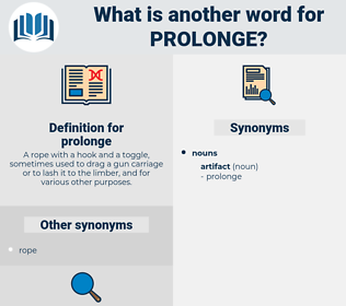 prolonge, synonym prolonge, another word for prolonge, words like prolonge, thesaurus prolonge