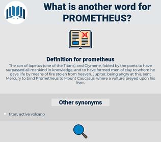 prometheus, synonym prometheus, another word for prometheus, words like prometheus, thesaurus prometheus