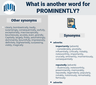 prominently, synonym prominently, another word for prominently, words like prominently, thesaurus prominently