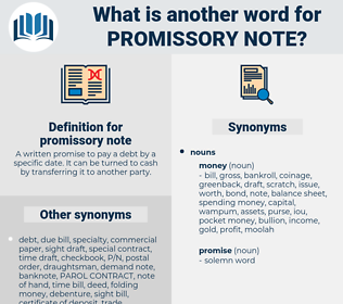 promissory note, synonym promissory note, another word for promissory note, words like promissory note, thesaurus promissory note