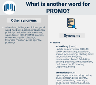 PROMO, synonym PROMO, another word for PROMO, words like PROMO, thesaurus PROMO