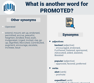 Promoted, synonym Promoted, another word for Promoted, words like Promoted, thesaurus Promoted