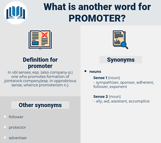 promoter, synonym promoter, another word for promoter, words like promoter, thesaurus promoter