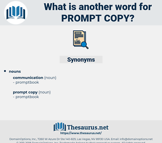 prompt copy, synonym prompt copy, another word for prompt copy, words like prompt copy, thesaurus prompt copy