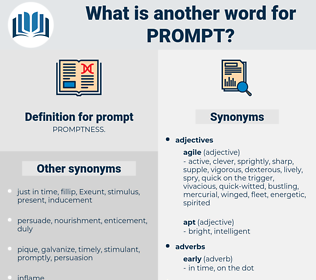 prompt, synonym prompt, another word for prompt, words like prompt, thesaurus prompt