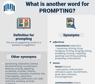 prompting, synonym prompting, another word for prompting, words like prompting, thesaurus prompting