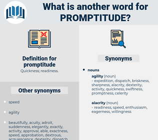 promptitude, synonym promptitude, another word for promptitude, words like promptitude, thesaurus promptitude