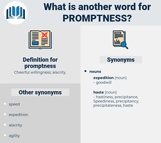 promptness, synonym promptness, another word for promptness, words like promptness, thesaurus promptness