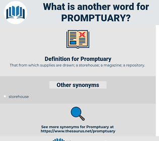 Promptuary, synonym Promptuary, another word for Promptuary, words like Promptuary, thesaurus Promptuary