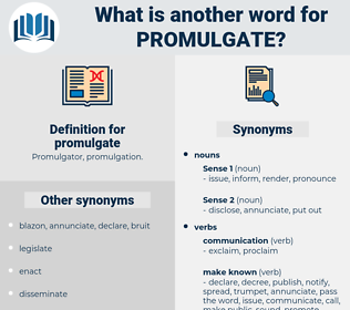 promulgate, synonym promulgate, another word for promulgate, words like promulgate, thesaurus promulgate