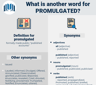 promulgated, synonym promulgated, another word for promulgated, words like promulgated, thesaurus promulgated