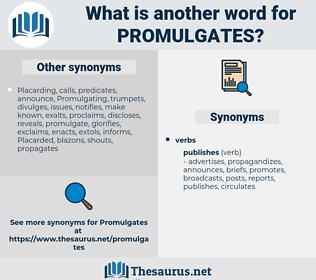 promulgates, synonym promulgates, another word for promulgates, words like promulgates, thesaurus promulgates