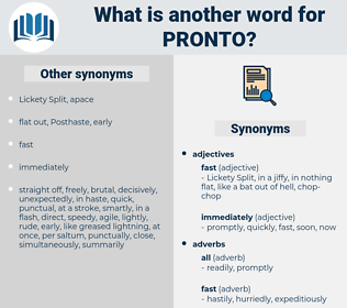 pronto, synonym pronto, another word for pronto, words like pronto, thesaurus pronto