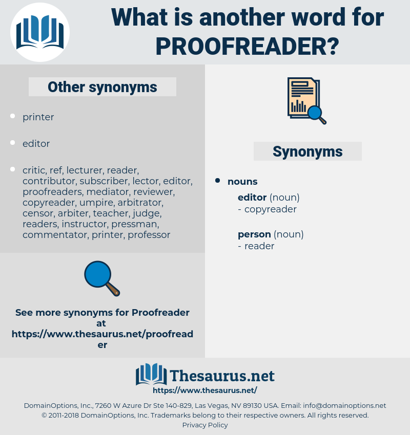 proofreader, synonym proofreader, another word for proofreader, words like proofreader, thesaurus proofreader